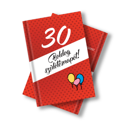 Születésnapi könyv 30. születésnapra idézetekkel, fotókkal 11 x 15 cm-es