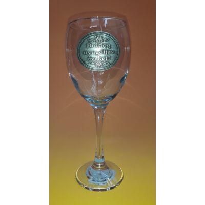 Óncímkés boros pohár - Boldog Nyugdíjas Éveket! felirattal