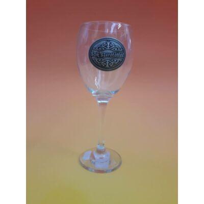 Óncímkés boros pohár - Sok szeretettel felirattal