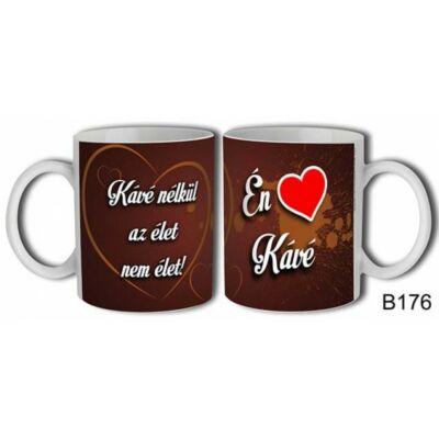 Bögre - Kávé nélkül az élet nem élet!