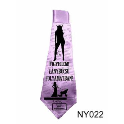 Nyakkendő, Figyelem Lánybúcsú Folyamatban felirattal