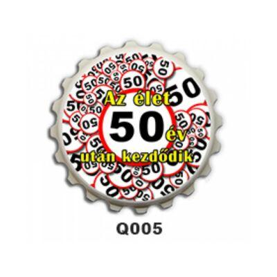 Kupak Hűtőmágnes - Az élet 50...